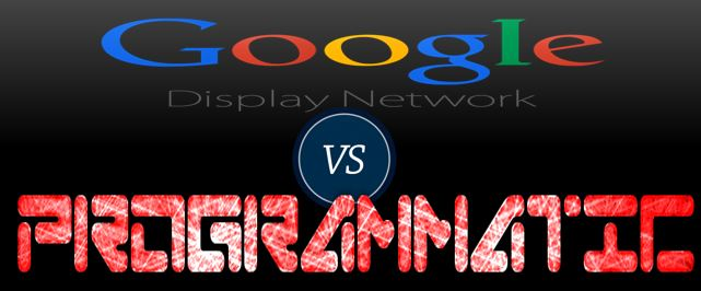 Google ADS Display vs Programmatic Advertising